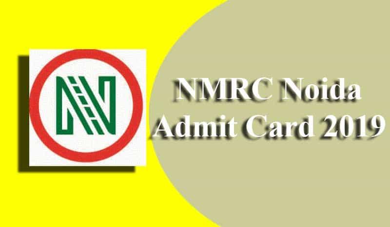 NMRC Noida Admit Card