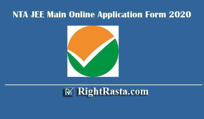 NTA JEE Main Online Application Form 2020