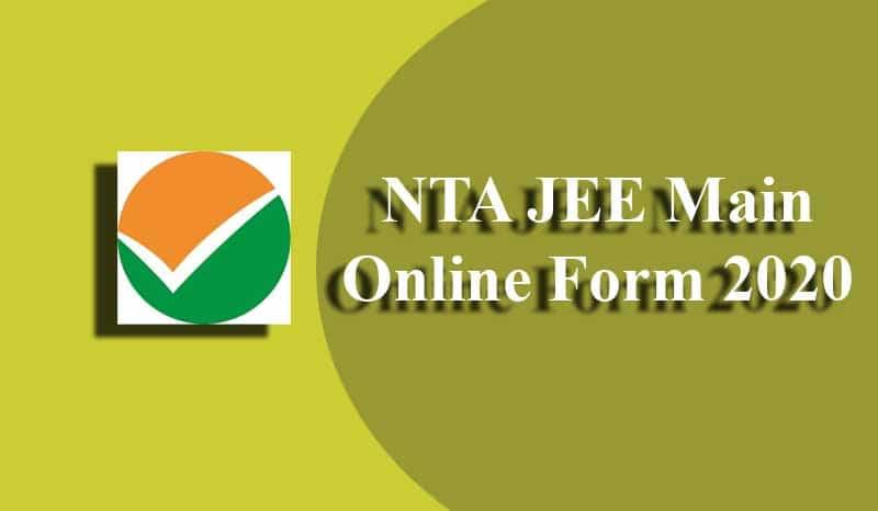 NTA JEE Main Online Application Form 2020