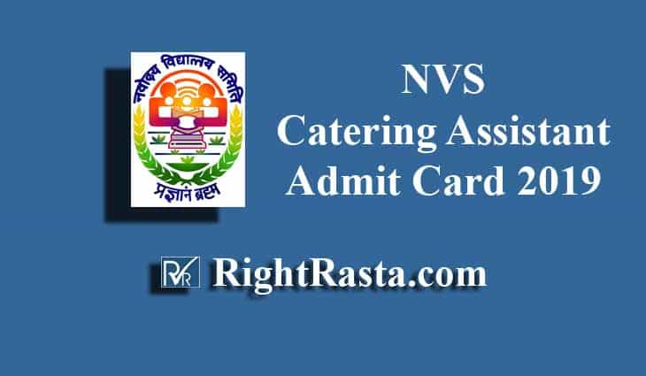 NVS Catering Assistant Admit Card