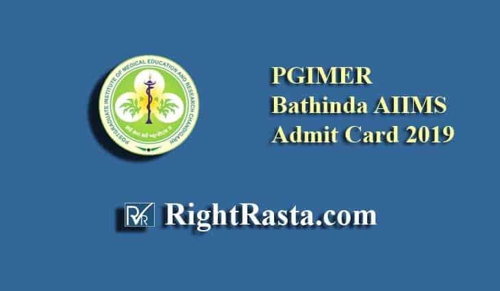 PGIMER Bathinda AIIMS Admit Card 2019
