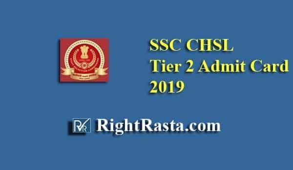 SSC CHSL Tier 2 Admit Card 2019