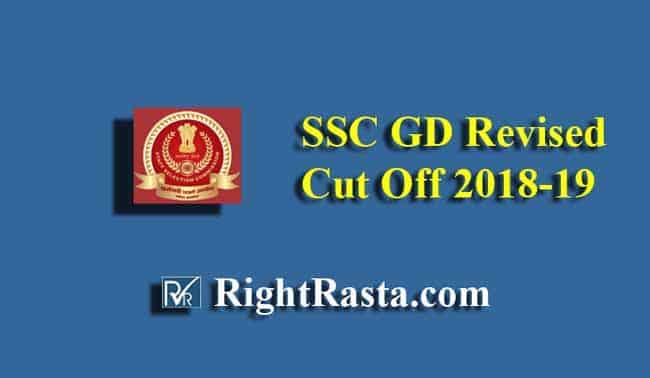 SSC GD Revised Cut Off 2018