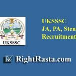 UKSSSC JA, PA, Stenographer Recruitment 2019