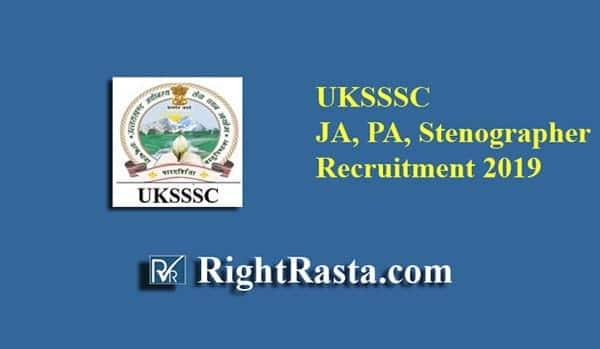 UKSSSC JA PA Stenographer Recruitment 2019