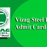 Vizag Steel Plant Admit Card 2019