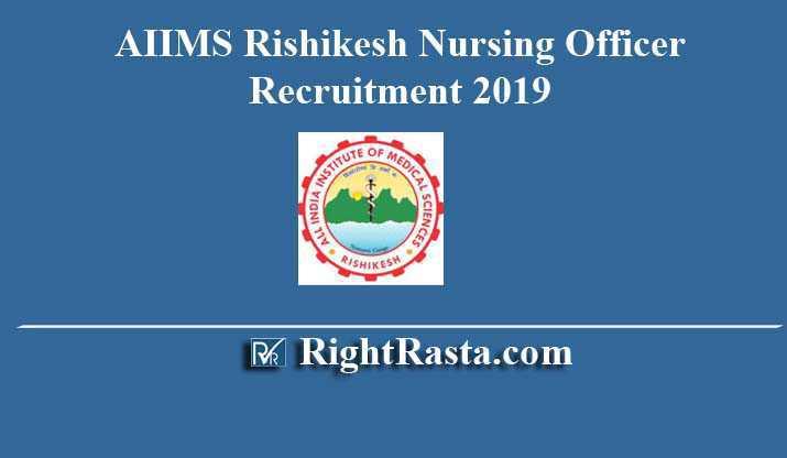 AIIMS Rishikesh Nursing Officer Recruitment