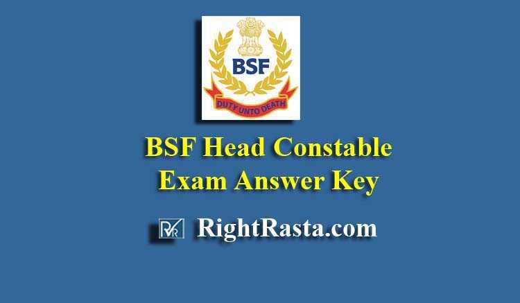 BSF Head Constable HC Exam Answer Key Download 2019 PDF RO RM