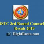 BSTC 3rd Round Counselling Result 2019