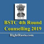 BSTC 4th Round Counselling 2019