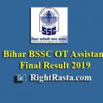 Bihar BSSC OT Assistant Final Result 2019