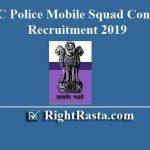 CSBC Police Mobile Squad Constable Recruitment 2019