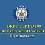 DRDO CEPTAM 09 Re Exam Admit Card 2019