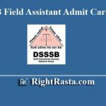 DSSSB Field Assistant Admit Card 2019