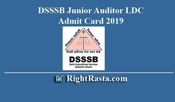 DSSSB Junior Auditor LDC Admit Card