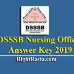 DSSSB Nursing Officer Answer Key 2019