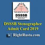 DSSSB Stenographer Admit Card 2019
