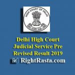 Delhi High Court Judicial Service Pre Revised Result 2019