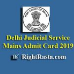 Delhi Judicial Service Mains Admit Card 2019