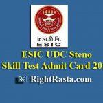 ESIC UDC Steno Skill Test Admit Card 2019