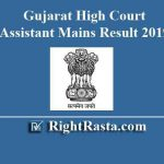 Gujarat High Court Assistant Mains Result 2019