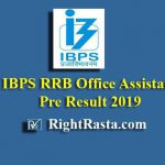 IBPS RRB Office Assistant Pre Result 2019