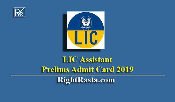 LIC Assistant Prelims Admit Card