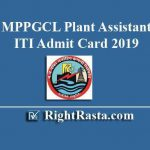 MPPGCL Plant Assistant ITI Admit Card 2019