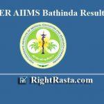 PGIMER AIIMS Bathinda Result 2019 for Group B & C (Nursing Officer & Other Posts)
