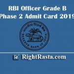 RBI Officer Grade B Phase 2 Admit Card 2019
