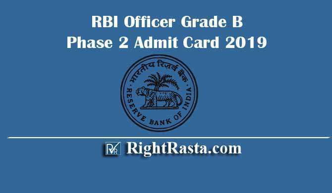RBI Officer Grade B Phase 2 Admit Card 2019