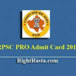 RPSC PRO Admit Card 2019