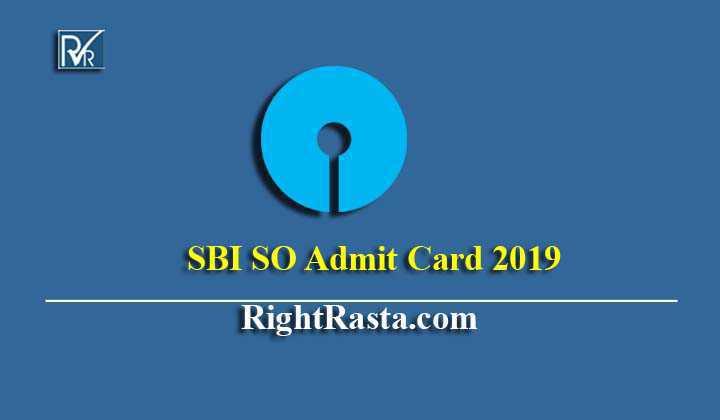 SBI SO Admit Card 2019