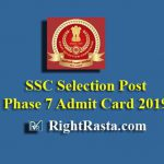 SSC Selection Post Phase 7 Admit Card 2019