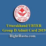 Uttarakhand UBTER Group D Admit Card 2019