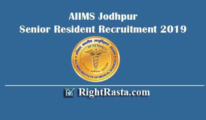 AIIMS Jodhpur Senior Resident Recruitment 2019