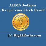 AIIMS Jodhpur Store Keeper cum Clerk Result 2019