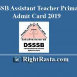 DSSSB Assistant Teacher Primary Admit Card 2019