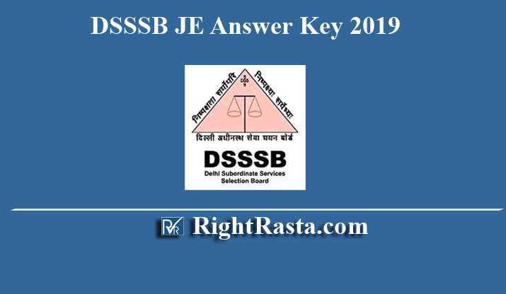 DSSSB JE 11/17 & 7/19 Answer Key