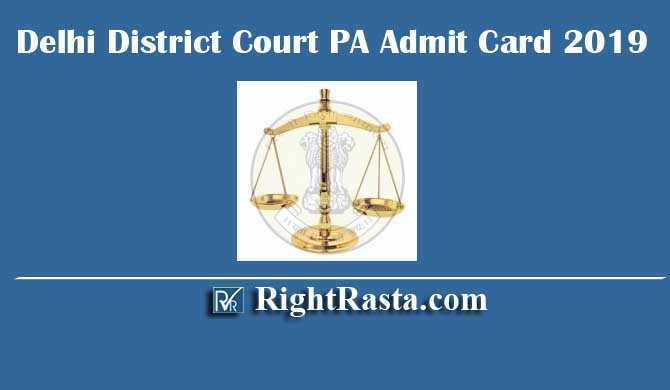 Delhi District Court PA Admit Card 2019