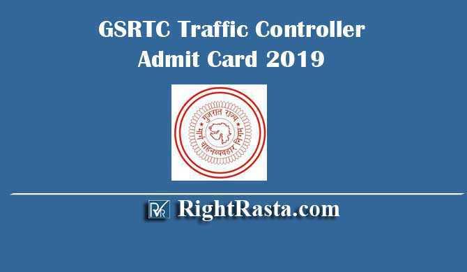 GSRTC Traffic Controller Admit Card 2019