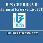 IBPS CRP RRB VII Allotment Reserve List 2019