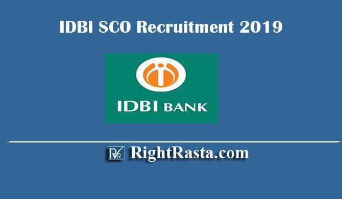 IDBI Bank SCO Specialist Cadre Officer Recruitment 2019