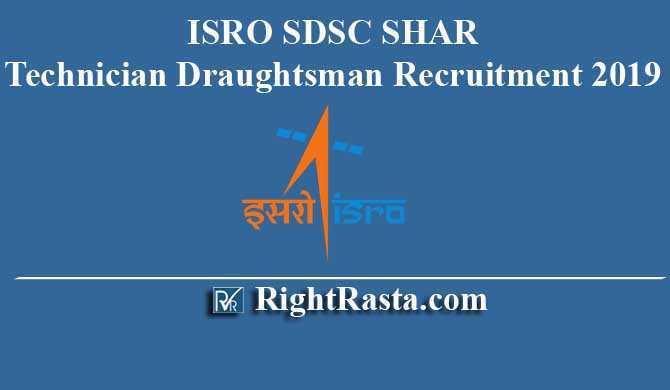 ISRO SDSC SHAR Technician Draughtsman Recruitment