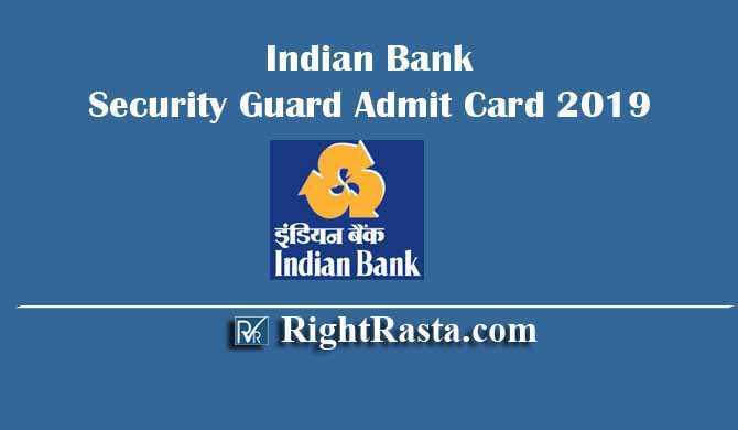 Indian Bank Security Guard Peon cum Sub Staff Admit Card 2019