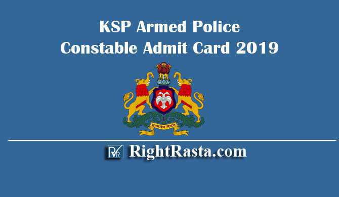 KSP Armed Police Constable Admit Card 2019
