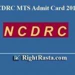 NCDRC MTS Admit Card 2019