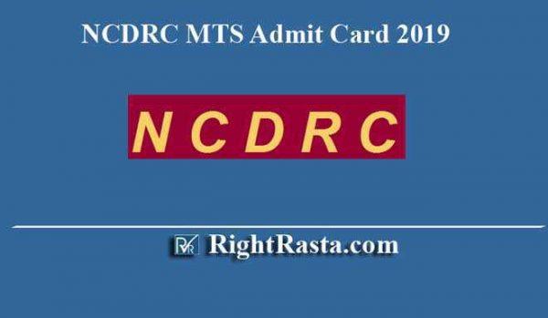 NCDRC MTS Admit Card