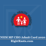 NHM MP CHO Admit Card 2020 (Out) | Download Community Health Officer Hall Ticket