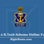 Navy 10+2 B.Tech Cadet Entry Scheme Online Form 2021